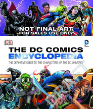 Image: DC Comics Encyclopedia: The Definitive Guide to the Characters of the DC Universe HC  - DK Publishing Co
