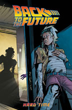 Image: Back to the Future Vol. 04: Hard Time SC  - IDW Publishing
