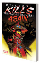 Image: Deadpool Kills the Marvel Universe Again SC  - Marvel Comics