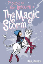 Image: Phoebe and Her Unicorn in The Magic Storm SC  - Amp! Comics For Kids