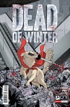 Image: Dead of Winter: Good Good Dog #3  [2017] - Oni Press Inc.