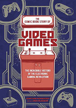 Image: Comic Book Story of Video Games SC  - Ten Speed Press