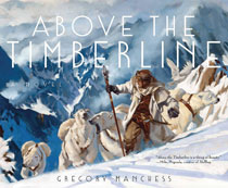 Image: Above the Timberline HC  - Insight Editions