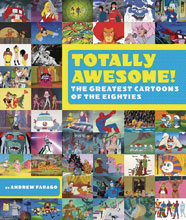 Image: Totally Awesome Greatest Cartoons 80s HC  - Insight Editions