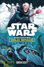 Image: Star Wars: Adventures in Wild Space the Cold  - Disney Lucasfilm Press