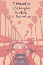 Image: I Moved to Los Angeles to Work in Animation Original GN  - Boom! Studios