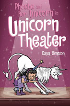 Image: Phoebe and Her Unicorn in Unicorn Theater SC  - Amp! Comics For Kids