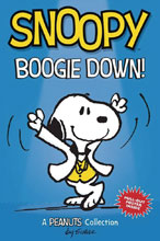 Image: Snoopy: Boogie Down SC  - Amp! Comics For Kids
