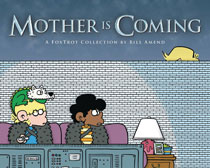 Image: Foxtrot Collection: Mother is Coming SC  - Andrews Mcmeel
