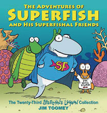 Image: Sherman's Lagoon: Adventures of Superfish & His Superfish Friends SC  - Andrews Mcmeel