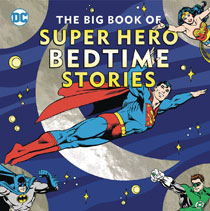 Image: Big Book of Super-Hero Bedtime Stories HC  - Downtown Bookworks