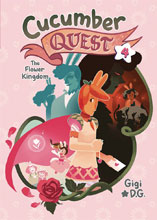 Image: Cucumber Quest Vol. 04: Flower Kingdom HC GN  - First Second (:01)