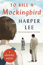 Image: To Kill a Mockingbird - A Graphic Novel HC  - Harper Collins Publishers