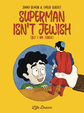 Image: Superman isn't Jewish  (But I Am Kinda) GN - Humanoids Inc
