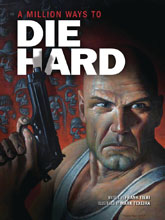 Image: A Million Ways to Die Hard GN HC  - Insight Comics