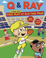 Image: Q & Ray Case Foul Play at Elm Tree Park  - Lerner Publishing Group