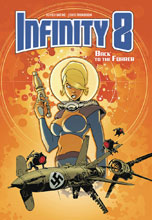Image: Infinity 8 Vol. 02: ...Back to the Fuhrer HC  - Lion Forge - Magnetic Collection