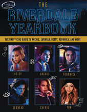Image: Riverdale Yearbook Unofficial Guide to Archie, Betty & Veronica More  - Triumph Books