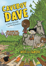 Image: Caveboy Dave Vol. 02: Not So Faboo GN  (Young Reader) - Viking Books For YR