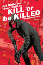 Image: Kill or be Killed Deluxe Edition HC  - Image Comics