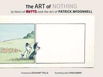 Image: Art of Nothing: 25 Years Mutts and the Art of Patrick McDonnell HC  - Abrams Comicarts