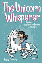 Image: Unicorn Whisperer - A Phoebe and Her Unicorn Adventure SC  - Amp! Comics For Kids