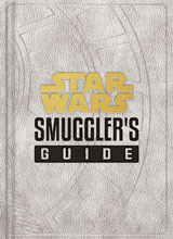 Image: Star Wars Smuggler's Guide HC  - Chronicle Books