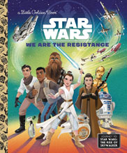 Image: Star Wars Little Golden Book: We Are the Resistance  - Golden Books