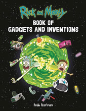 Image: Rick and Morty Book of Gadgets and Inventions SC  - Running Press
