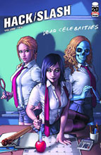 Image: Hack Slash Vol. 10: Dead Celebrities SC  - Image Comics
