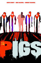 Image: Pigs Vol. 01: Hello, Cruel World SC  - Image Comics