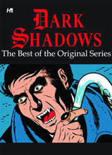 Image: Dark Shadows: Best of the Original Series SC  - Hermes Press