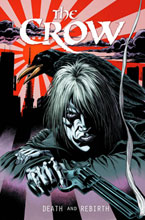 Image: Crow: Death and Rebirth HC  - IDW Publishing