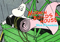 Image: Moomin: Moomin Builds a House SC  - Drawn & Quarterly