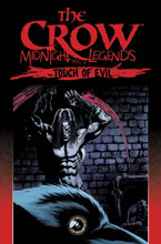 Image: Crow: Midnight Legends Vol. 06 - Touch of Evil SC  - IDW Publishing