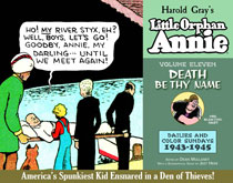 Image: Complete Little Orphan Annie Vol. 11: Death Be Thy Name Daily and Sunday Comics, 1943-1945 HC  - IDW Publishing
