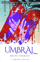 Image: Umbral Vol. 02: The Dark Path SC  - Image Comics