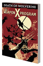 Image: Death of Wolverine: The Weapon X Program SC  - Marvel Comics