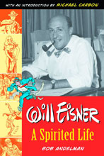 Image: Will Eisner: A Spirited Life Deluxe Edition HC  - Twomorrows Publishing