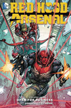 Image: Red Hood / Arsenal Vol. 01: Open for Business SC  - DC Comics