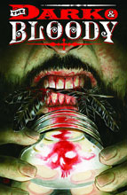 Image: Dark and Bloody #1 - DC Comics - Vertigo