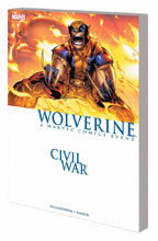 Image: Civil War: Wolverine SC  (new printing) - Marvel Comics