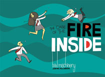 Image: Bad Machinery Vol. 05: Case of the Fire Inside GN  - Oni Press Inc.