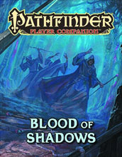 Image: Pathfinder Player Companion: Blood of Shadow  -
