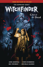 Image: Sir Edward Grey, Witchfinder Vol. 04: City of the Dead SC  - Dark Horse Comics