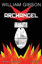 Image: William Gibson's Archangel HC  - IDW Publishing