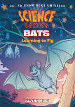 Image: Science Comics Bats SC GN  - First Second (:01)