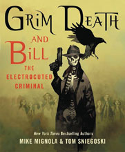 Image: Grim Death and Bill the Electrocuted Criminal HC  - St. Martins Press