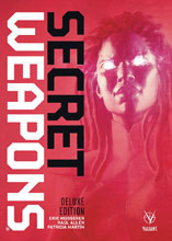 Image: Secret Weapons Deluxe Edition HC  - Valiant Entertainment LLC