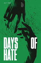 Image: Days of Hate Act 02 SC  - Image Comics
